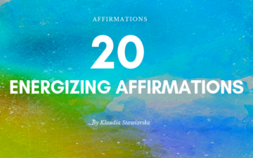 20 Energizing Affirmations