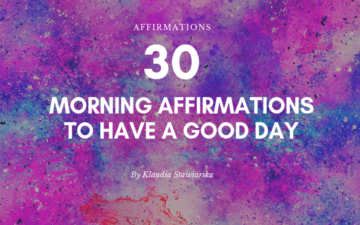 30 Morning Affirmations to Have a Good Day