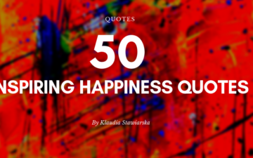 50 Inspiring Happiness Quotes