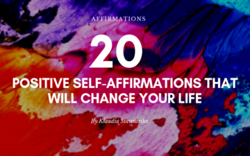 Positive Self-Affirmations that will change your life