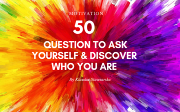 QUESTION TO ASK YOURSELF & DISCOVER WHO YOU ARE