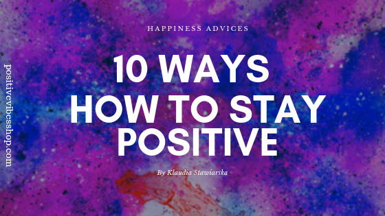 how to stay positive